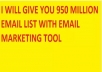 give 950 million email list with email marketing tool