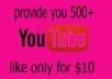 provide you 500+ youtube like