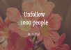 unfollow 1000 people who does not follow back on your Instagram or twitter