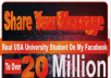 share Ur LinK To Real 20Million USA University Student On My Active FaceBook