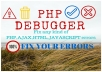 fix debug your php, html, ajax, javascript errors in 48H