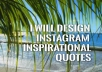 Design 5 inspirational quotes for instagram