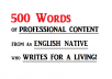 write 500 words of professional content with no errors and unlimited revisions