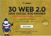 make 30 web 2,0 properties,2500 social bookmarks backlinks