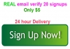 do 15 real email verify signup for your website