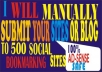 MANUALLY submit your site to 200 top RATED social bookmarking sites