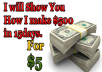 Show You How I make $500 in 15 days
