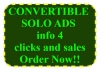 show you how to get highly CONVERTIBLE solo ads for clicks and saless