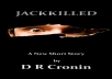 advertise my short story that is on amazon its called JACKKILLED