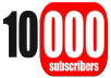 10,000 genuine and non drop youtube subscribers